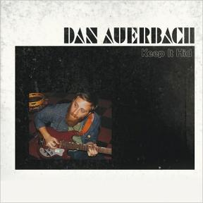 dan-auerbach-keep-it-hid-2009