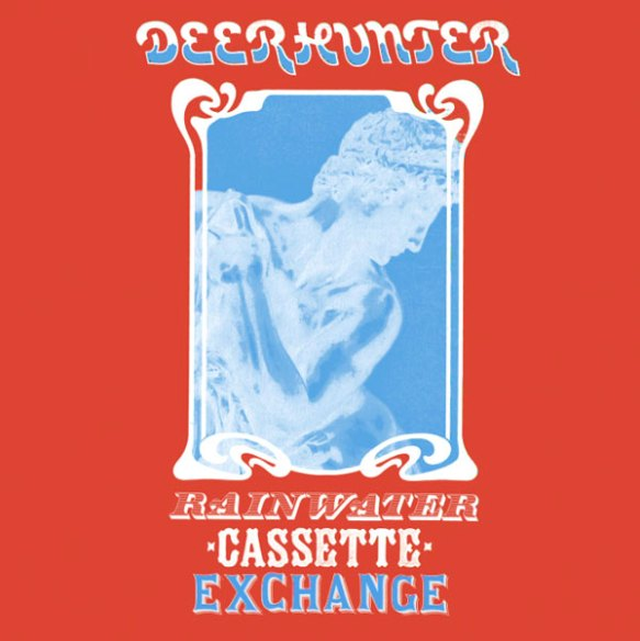 deerhunter-rainwatercassetteexchange
